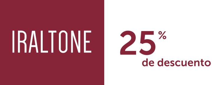 Promoción: Descuento - 25% de descuento por la compra de 2 unidades de Iraltone